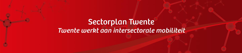 Sectorplan Twente: werken aan intersectorale mobiliteit